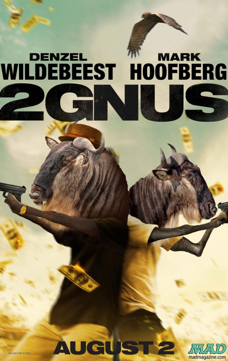 mad magazine the Idiotical Originals, Movies, Movie Posters, Any Less Dumb?, 2 Guns, Denzel Washington, Mark Wahlberg, Gnu, Wildebeest, Frozen-Yogurt MLB Helmet Collectors' Feuds