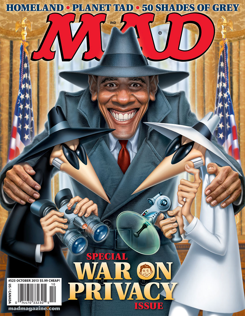 "mad magazine the idiotical MAD's ""War on Privacy"" Cover MAD Covers, Spy vs. Spy, Barack Obama, Politics, Spying, Privacy, War on Privacy, Presidents, Mark Fredrickson"