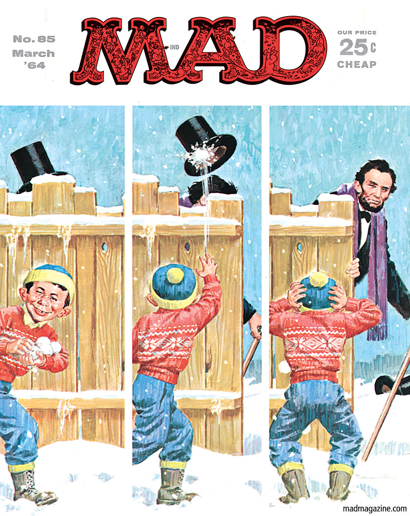 mad magazine the idiotical Happy President's Day from The Idiotical! MAD Covers, Alfred E. Neuman, Abraham Lincoln, Holidays, Politics, Presidents, Norman Mingo, Classic MAD, MAD #85