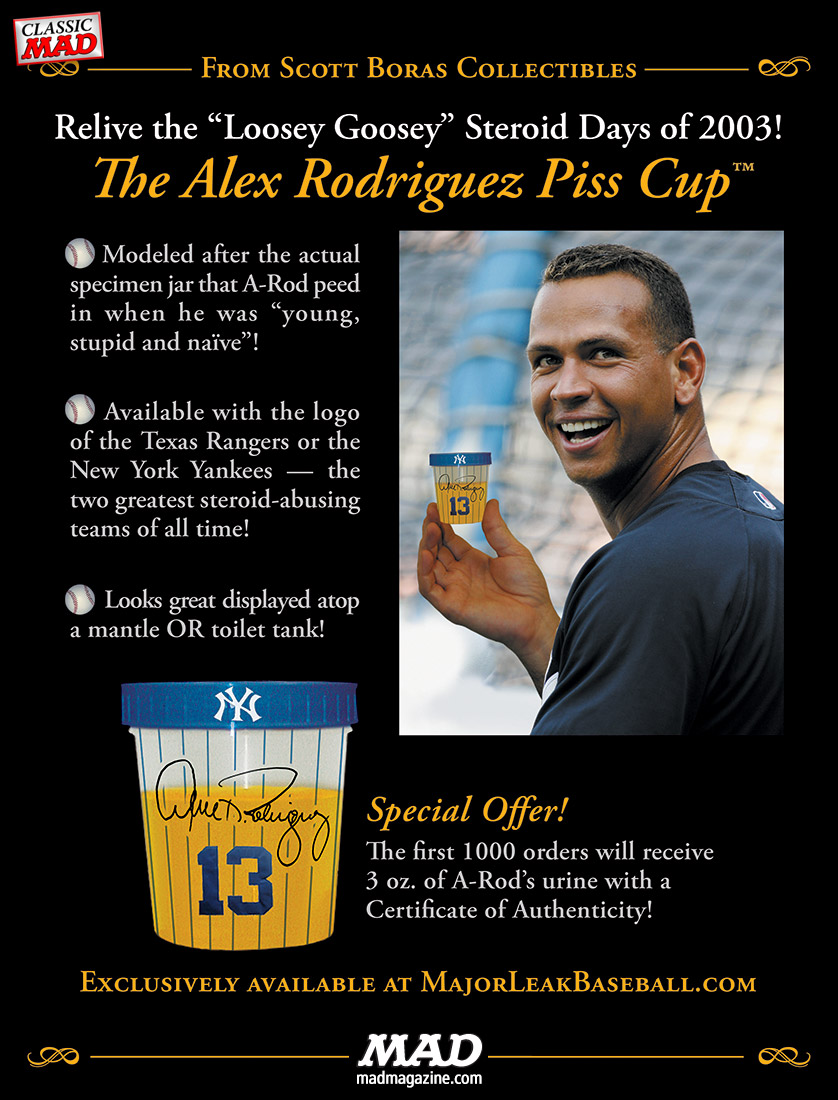 mad magazine the idiotical Classic MAD: The Alex Rodriguez Piss Cup Collectible Classic MAD, Sports, Alex Rodriguez, A-Rod, New York Yankees, Baseball, Steroids, Cheating, Doping, PEDs, Biogenesis, MLB