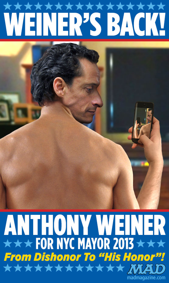 Anthony Weiner's Mayoral Campaign Poster Idiotical Originals, Politics, Scandal, Posters, Anthony Weiner, New York City, Mayor, Campaign, Sexting, Chris Sabo Glasses