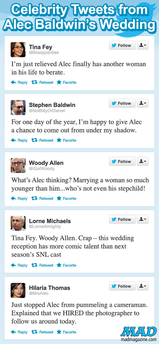 mad magazine the idiotical Celebrity Tweets from Alec Baldwin's Wedding Idiotical Originals, Celebrities, Celebrity Weddings, Weddings, Alec Baldwin, Hilaria Thomas, Woody Allen, Stephen Baldwin, Tina Fey, Lorne Michaels, 30 Rock, SNL, NBC, Television