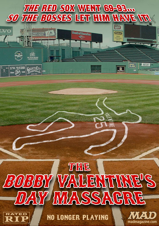 "mad magazine the idiotical It's ""The Bobby Valentine's Day Massacre"" as Red Sox Fire Manager Idiotical Originals, Sports, Boston Red Sox, Bobby Valentine, Baseball, MLB, Major League Baseball, Movie Posters, Latex Paint"