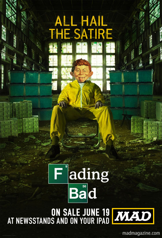 MAD Magazine The Idiotical Breaking Bad Fading Bad Promo Walter White Bryan Cranston Alfred E. Neuman