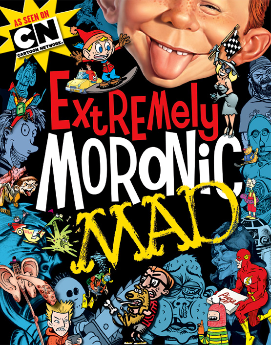 MAD MAGAZINE THE IDIOTICAL EXTREMELY MORONIC MAD MAD BOOKS CARTOON NETWORK COLLECTIONS CARTOON DIGITAL UNDERGROUND B-SIDES