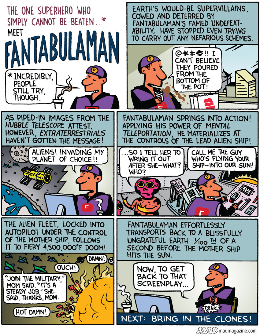 MAD Magazine Strip Club Fantabulman Alien Fleet Ted Rall The idiotical