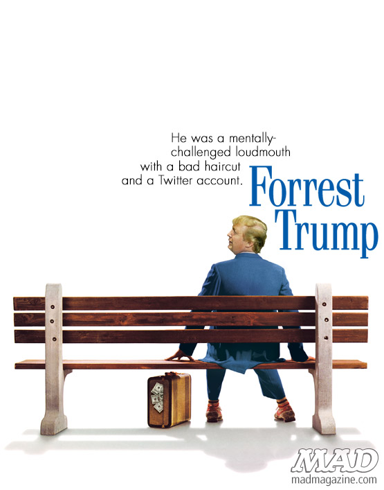 "mad magazine the idiotical Donald Trump is ""Forrest Trump"" Politics, Movies, Televisi</body></html>"