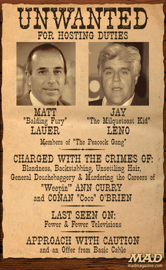 mad magazine the iditoical Matt Lauer and Jay Leno: Unwanted! Idiotical Originals, Television, NBC, The Tonight Show, The Today Show, Jay Leno, Matt Lauer, Conan O'Brien, Jimmy Fallon, Ann Curry, Anderson Cooper, Firing, Unemployment, Job, Jelly Belly Sommeliers