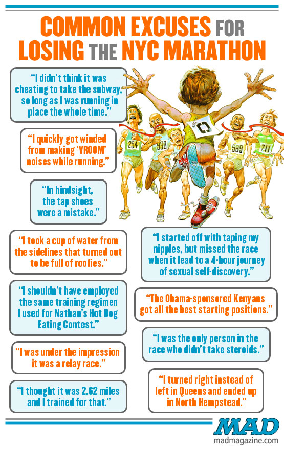 mad magazine the idiotical Common Excuses for Losing the NYC Marathon Idiotical Originals, Sports, Marathon, Race, New York, Nathan's, Running, Hall & Oates Deniers