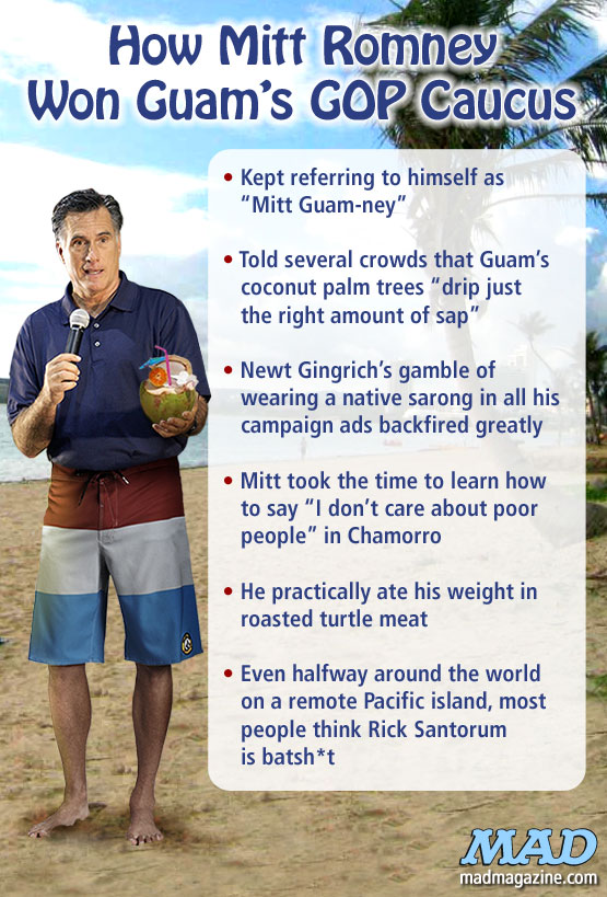 MAD Magazine How Mitt Romney Won Guam GOP Caucuses