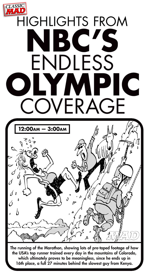 mad magazine the idiotical Highlights from NBC's Endless Olympic Coverage Classic MAD, Sports, Television, Olympics, Summer Games, NBC, Bob Costas, Andrew J. Schwartzberg, Paul Coker