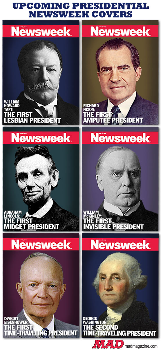 MAD Magazine Upcoming newsweek presidential covers the idiotical