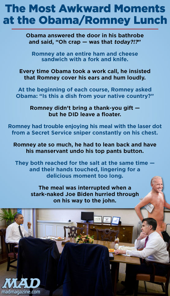 mad magazine the idiotical blog Idiotical Originals, Politics, Barack Obama, Mitt Romney, White House, President, Lunch, Democrat, Republican, Joe Biden, Food, Floaters, Lo-Cal Windex Recipes