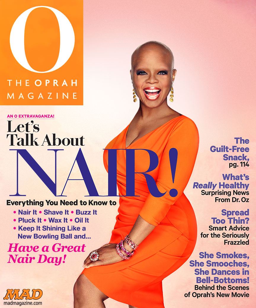 mad magazine the idiotical Idiotical Originals, Magazines, Magazine Covers, Television, O The Oprah Magazine, Oprah Winfrey, Afro, Hair, Bald, Nair, Unusual AllergyCon '14