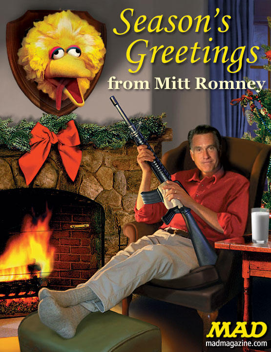 mad magazine the idiotica Mitt Romney Puts Big Bird's Head on the Wall Idiotical Originals, Mitt Romney, Big Bird, Sesame Street, Snuffleupagus, Presidential Debates, Politics, PBS, Guns, Sexy Chiropractors