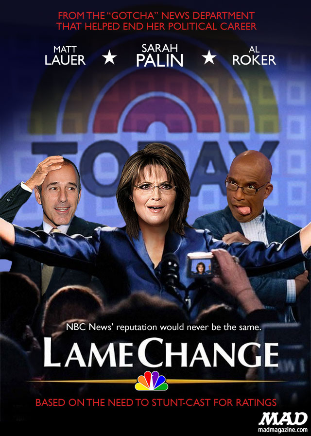 MAD Magazine Sarah Palin Today Show Lame Change NBC Matt Lauer Al Roker