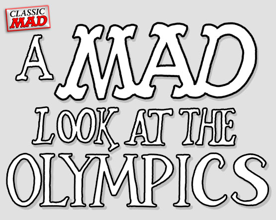 mad magazine the idiotical sergio aragones mad look at the olympics Classic MAD, Sports, Olympics, MAD About the Olympics, Sergio Aragones, MAD Look At