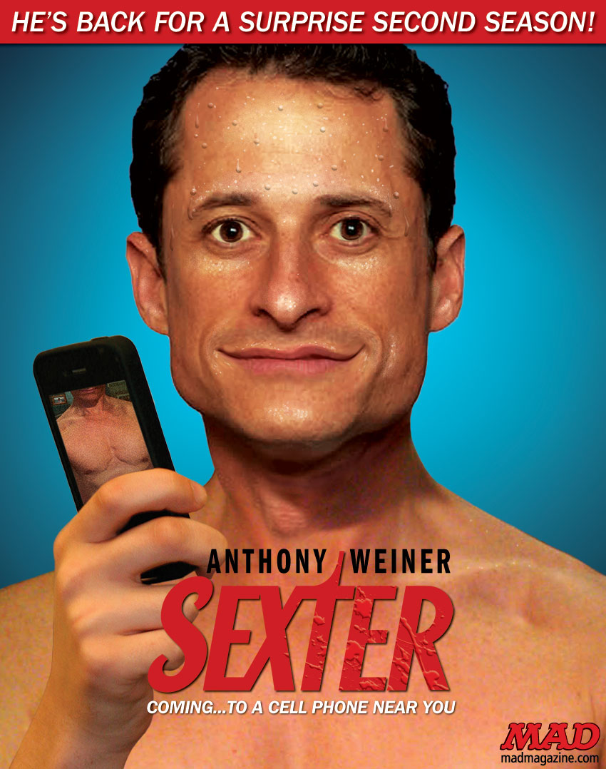 "mad magazine the idiotical Anthony Weiner is Back in ""Sexter"" Season 2 Idiotical Originals, Scandal, Politics, Anthony Weiner, Dexter, Sexting, Sexter, Cell Phone, Television, Gary Busey Chia Head"
