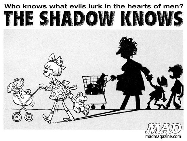 mad magazine the idiotical The Shadow Knows, Sergio Aragones, Motherhood, Parenting