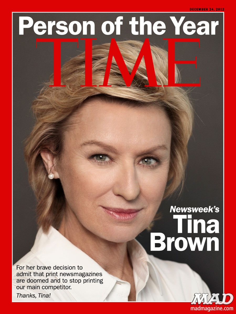 "mad magazine the idiotical blog TIME's ""Person of the Year"" Cover Leaked Idiotical Originals, Magazine Covers, Time Magazine, Time, Newsweek, Tina Brown, Person of the Year, Magazines, Boots the Monkey's Banana Bread Recipe"