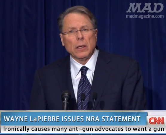 mad magazine the iditotical Idiotical Originals, Politics, Society and Culture, NRA, Gun Control, Wayne LaPierre, Press Conference, Sandy Hook, Newtown, Tragedy, Shooting