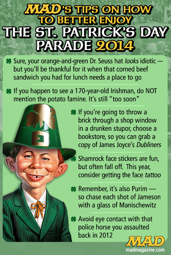 "mad magazine the idiotical Tips on How to Better Enjoy the St. Patrick's Day Parade Idiotical Originals, Holidays, St. Patrick's Day, Irish, Alfred E. Neuman, James Joyce, Harold ""Baby Jordan"" Miner Reminiscences"