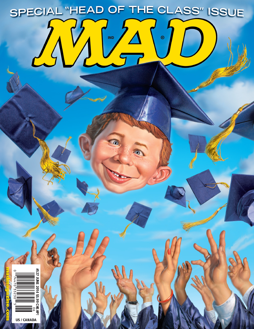 "mad magazine the idiotical MAD's ""Class"" of 2014 Cover MAD Covers, MAD #527, Summer, Graduation, School, College, Ceremony, Alfred E. Neuman, Mark Fredrickson"