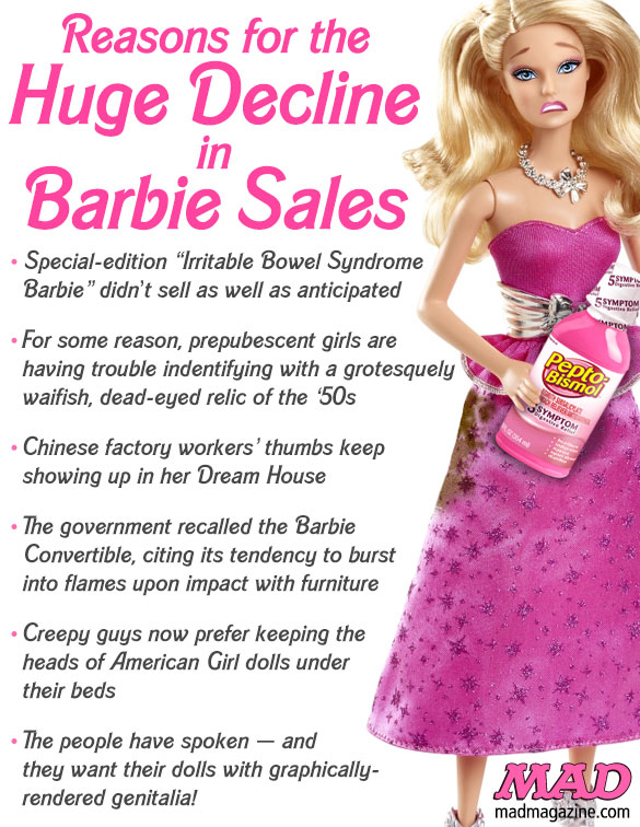 mad magazine the idiotical Reasons for the Huge Decline in Barbie Sales Idiotical Originals, Society & Culture, Barbie, Dolls, Toys, Mattel, Business, Profits, Economy, Ken, Skipper, Substitutes for Sugar Substitutes
