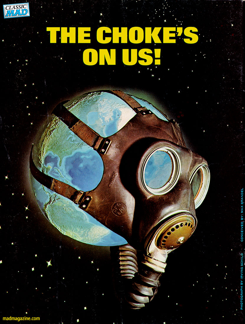 mad magazine the idiotical Happy Earth Day from The Idiotical! Classic MAD, Holidays, Earth Day, Earth, Pollution, Climate Change, Gas Mask, Toxins, Environmentalism, Max Brandel, Irving Schild, MAD #157