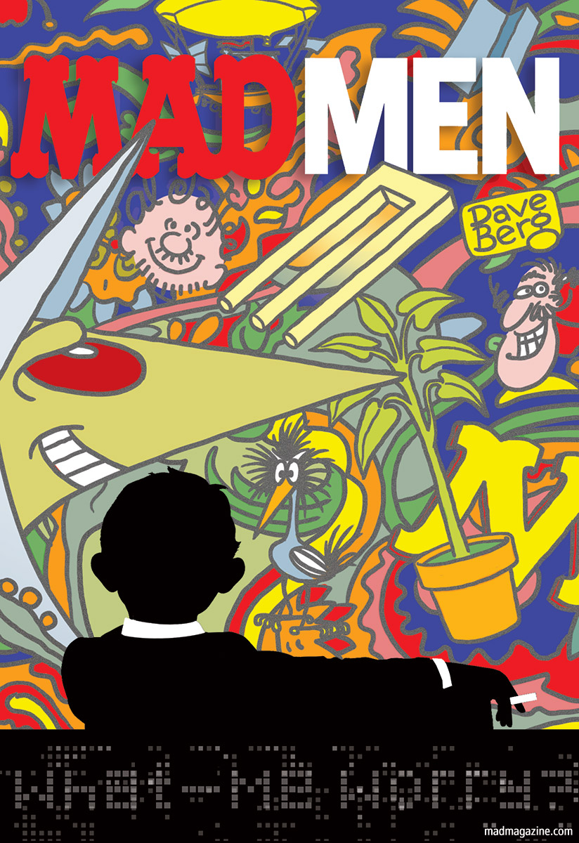 mad magazine the idiotical Idiotical Originals, Television, Mad Men, AMC, Don Draper, Jon Hamm, Matthew Weiner, Drama, Advertising, MAD Posters, Milton Glaser, 1960s, Psychedelic, Alfred E. Neuman, Usual Gang of Idiots, Retirement Home Depot