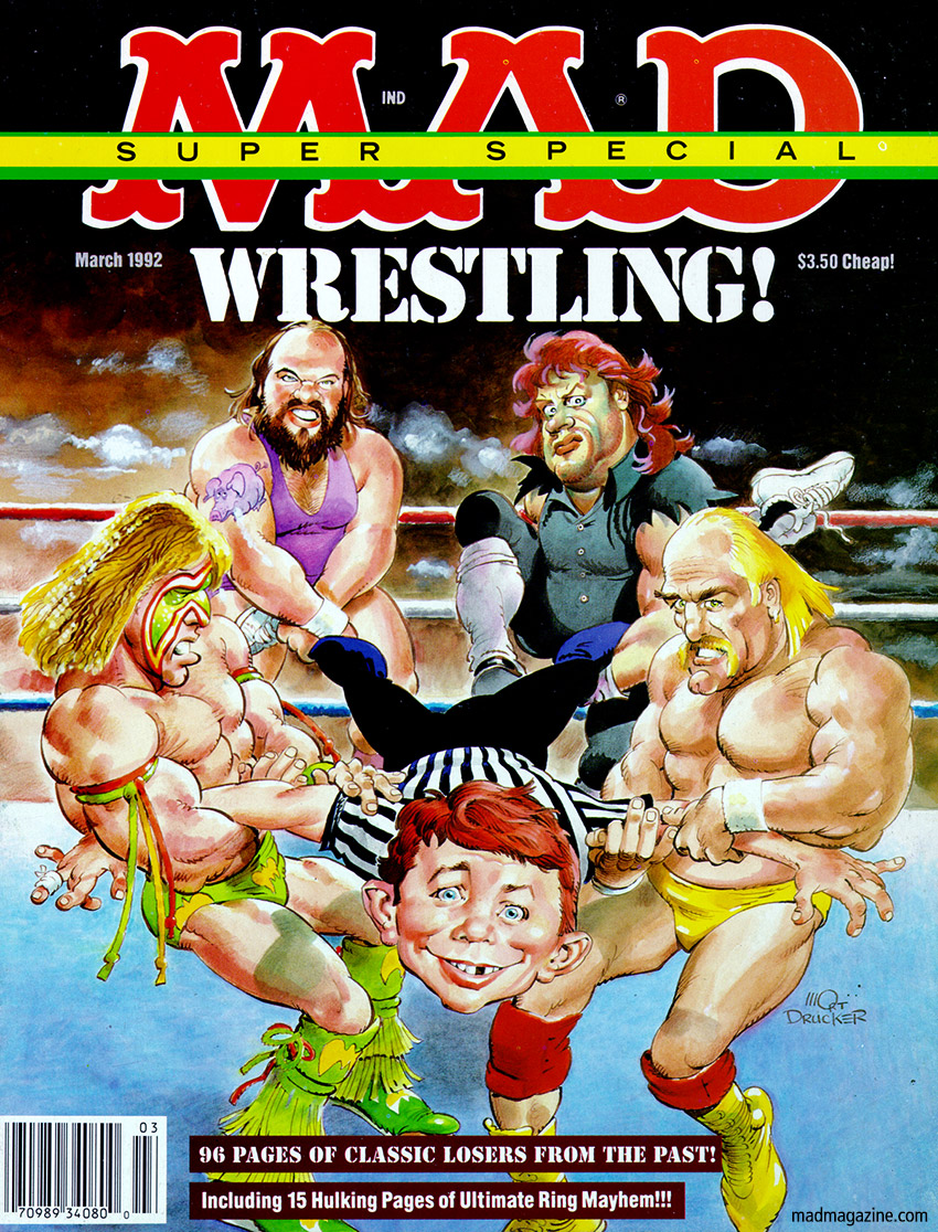 mad magazine the idiotical R.I.P. The Ultimate Warrior, Wrestler MAD Covers, The Ultimate Warrior, Wrestling, WWF, WWE, Sports, Hulk Hogan, Mort Drucker, MAD Super Specials, The Earthquake, The Undertaker