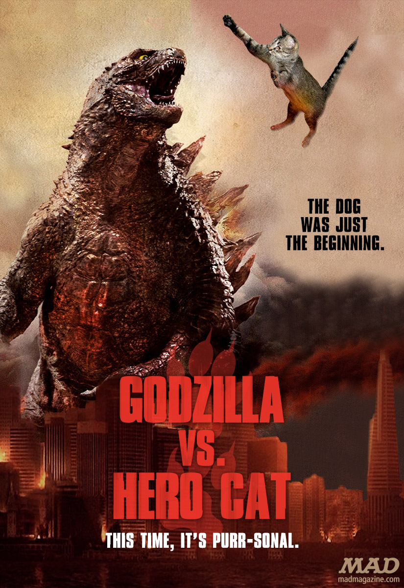 mad magazine the idioitical Godzilla vs. Hero Cat: The Sequel America Is Clamoring For Idiotical Originals, Movies, Godzilla, Hero Cat, Movie Posters, Posters, MAD Posters, Viral Videos, Monsters, Seasonal Arby's Specials