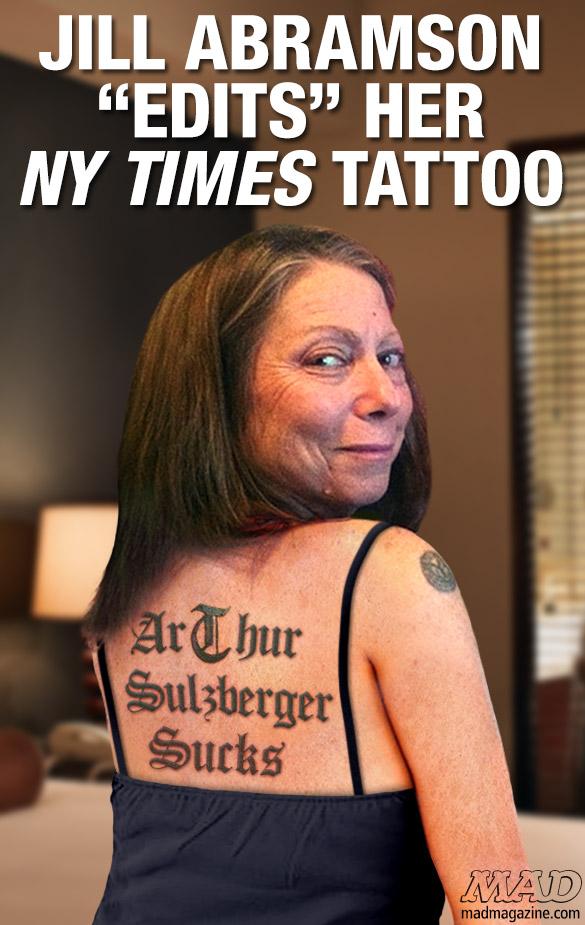 Jill Abramson Edits Her Ny Times Tattoo Mad Magazine