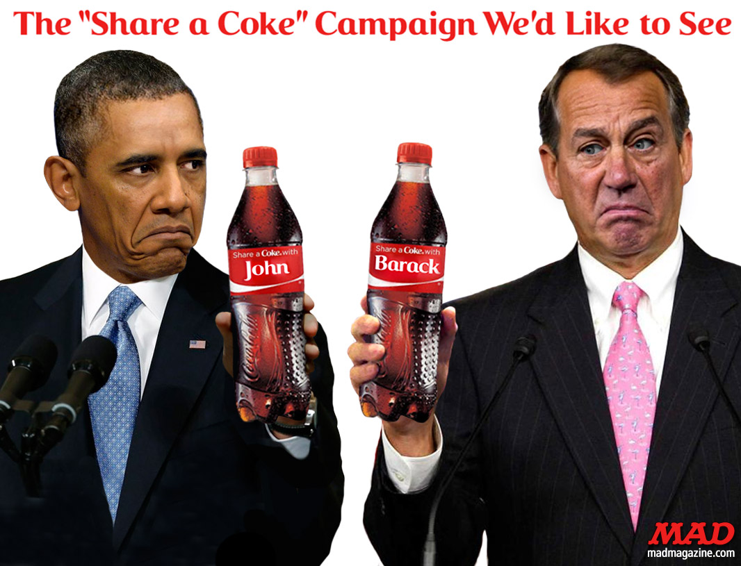 "mad magazine The ""Share a Coke"" Campaign We'd Like to See: John and Barack Idiotical Originals, Advertising, Coca-Cola, Coke, Share a Coke, Soda, John Boehner, Barack Obama, Politics, Predictable Winnebago Ski-Jumping Disasters"