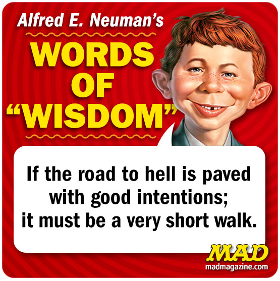 Alfred E. Neuman's Words of Wisdom, Alfred E. Neuman, Alfred Quotes, Society and Culture