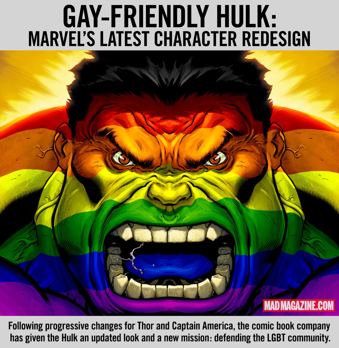 mad magazine the idiotical Marvel Unveils LGBT-Friendly Hulk Idiotical Originals, San Diego Comic-Con, Marvel Comics, Marvel, Captain American, Thor, Iron Man, Hulk, The Incredible Hulk, LGBT, Gay Rights, Gay Pride, Famous Honduran Bed & Breakfasts