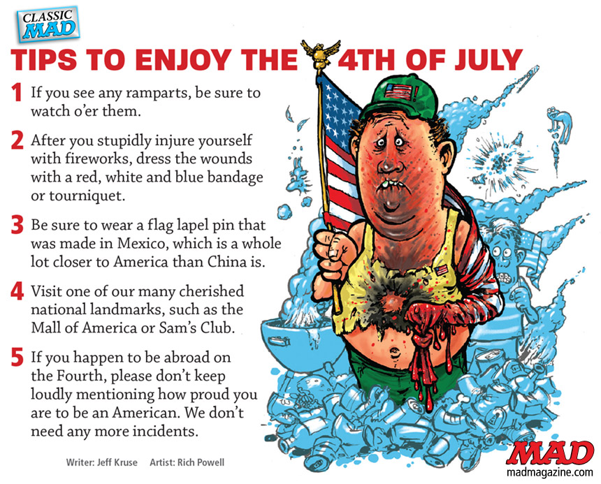 mad magazine the idiotical Tips to Enjoy the Fourth of July Classic MAD, Holidays, Fourth of July, Jeff Kruse, Rich Powell, Fundalini, MAD #528