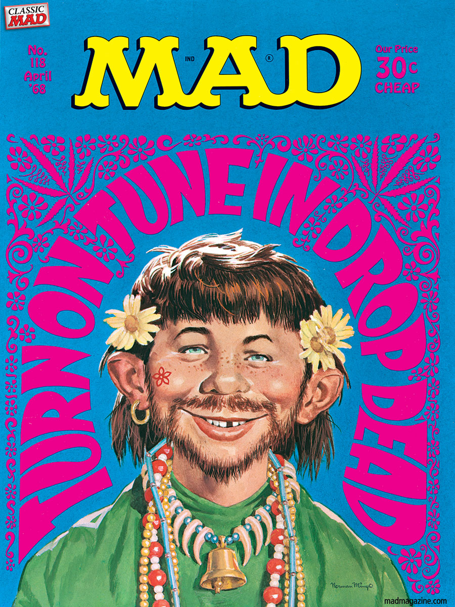 Classic MAD, MAD Covers, Woodstock, 1960s, LSD, Tune In Turn On Drop Out, Timothy Leary, Norman Mingo, Alfred E. Neuman
