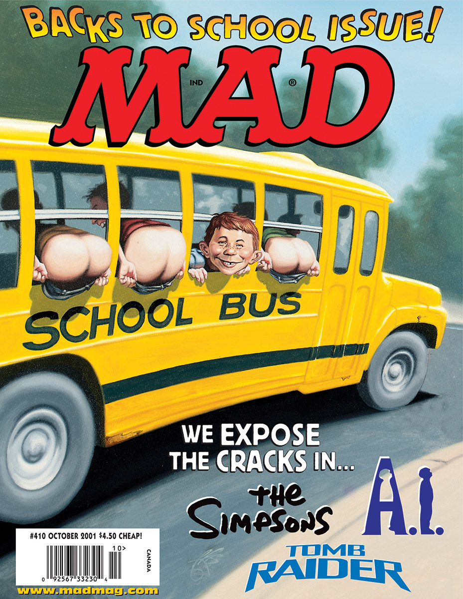 MAD MAGAZINE THE idiotical Happy Labor Day/Crappy Back-to-School from The Idiotical! MAD Covers, Classic MAD, Alfred E. Neuman, James Bennett, Back-to-School, School, Butts