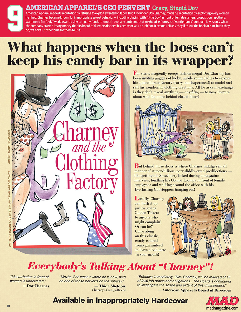 mad magazine the idiotical The MAD 20 Dumbest of 2014: Dov Charney and the Clothing Factory charlie and the chocolate factory roald dahl The MAD 20, 20 Dumbest, 20 Dumbest 2014, Dov Charney, American Apparel, Jason Katzenstein, Dan Abromowitz, Gary Hallgren, MAD #531, Clothing, Corporations, Harassment