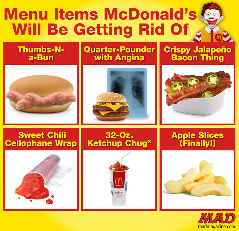 MAD Magazine Menu Items McDonald's Will Be Getting Rid of Idiotical Originals, Society & Culture, Fast Food, McDonald's, Menu, Big Mac, Value, McNugget, Ronald McDonald, Health, Eating, Diet, Sexiest Dehumidifiers