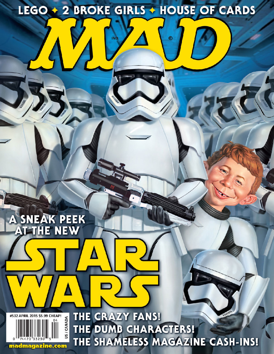 mad magazine the idiotical mad covers star wars episode VII the force awakens movies sci-fi trilogy alfred e neuman mark fredrickson stormtroopers