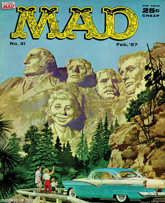 MAD Magazine Happy Presidents' Day From MAD! Classic MAD, MAD Covers, George Washington, Thomas Jefferson, Theodore Roosevelt, Abraham Lincoln, MAD #31, Norman Mingo, Holidays, Presidents' Day, Congresswoman Kendall Jenner (D-CA)