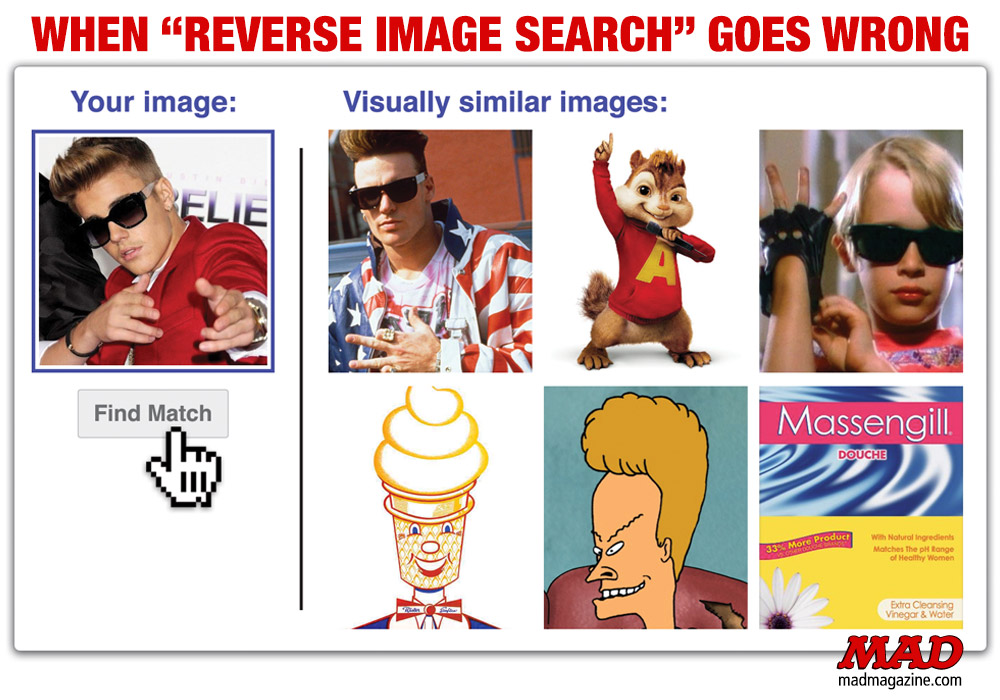 "MAD Magazine When ""Reverse Image Search"" Goes Wrong: Justin Bieber The Fundalini Pages, Technology, Internet, Reverse Image Search, Celebrities, Justin Bieber, Kenny Keil, MAD #532, Vanilla Ice, Alvin and the Chipmunks, Macaulay Culkin, Mister Softee, Beavis, Massengil, The Wiggles Death-Metal Album"