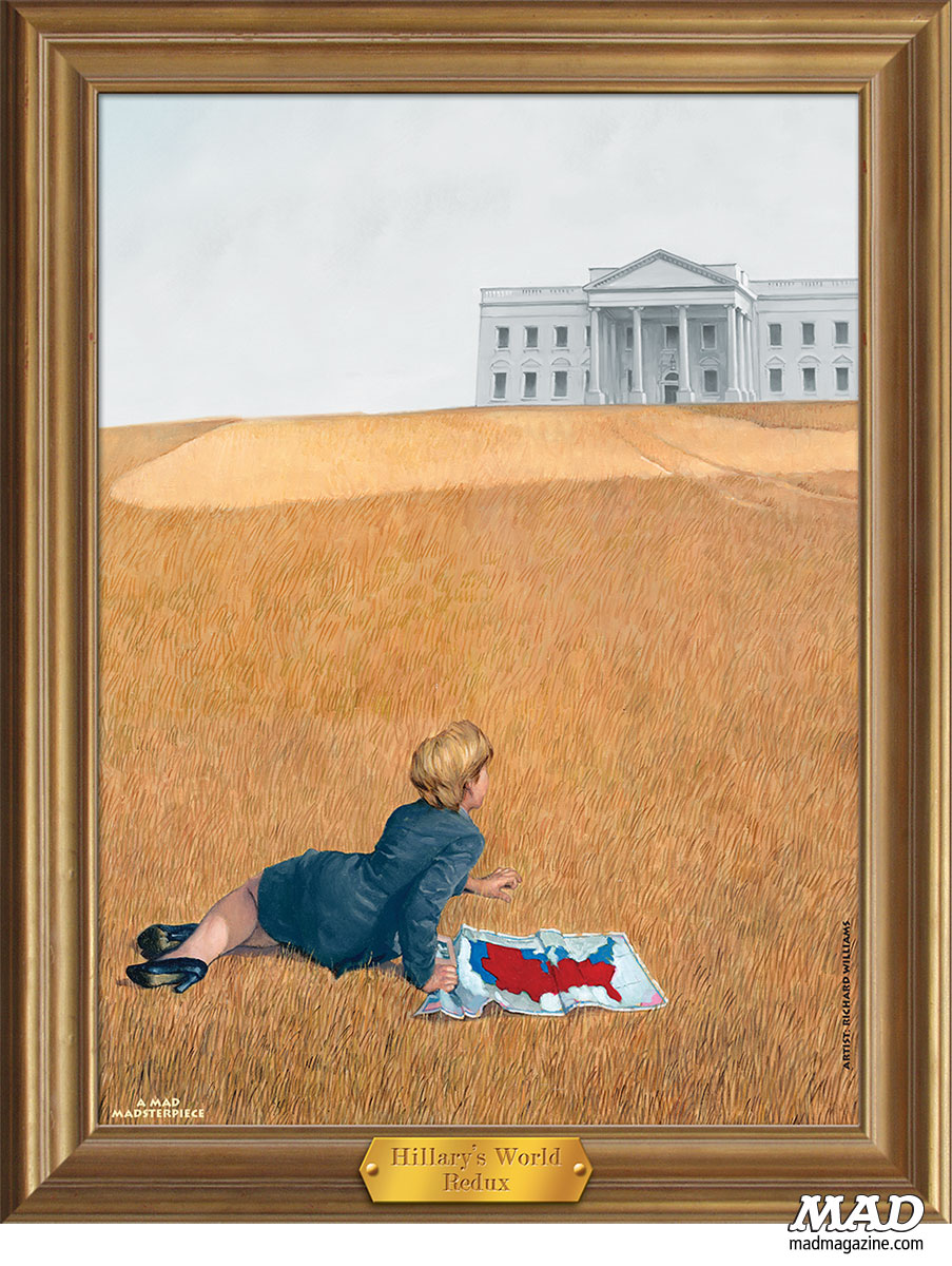 Classic MAD, Art, Painting, Hillary Clinton, Politics, 2016, Candidate, Presidency, Bill Clinton, Benghazi, Andrew Wyeth, Christina's World, Richard Williams, MAD #476, Horrifying Hackey-Sack Mishaps