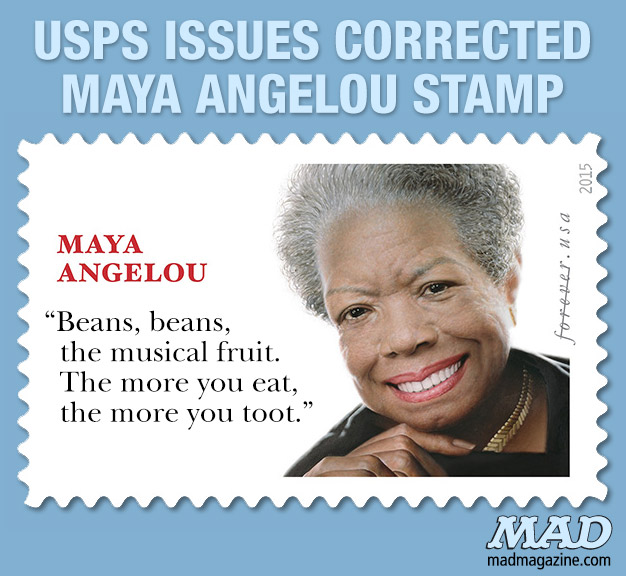 MAD Magazine USPS Issues Corrected Maya Angelou Stamp Idiotical Originals, Postage Stamp, USPS, Maya Angelou, Quote, Joan Walsh Anglund, Postal Service, Lauryn Hill/Hamburger Hill Comparisons