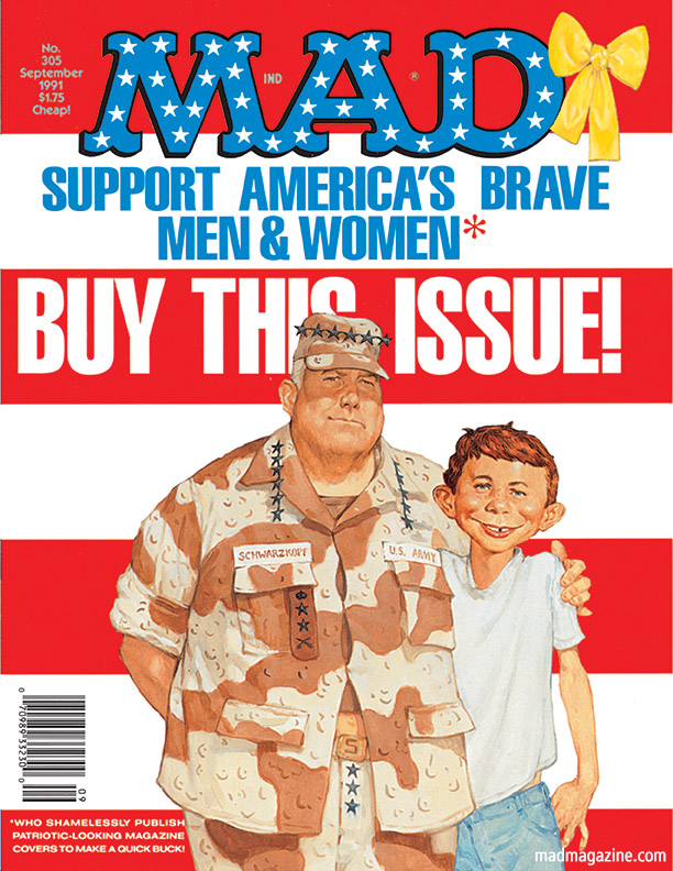 MAD Magazine Happy Memorial Day from MAD! Classic MAD, Richard Williams, Norman Schwarzkopf, MAD Covers, MAD #305, Richard Williams