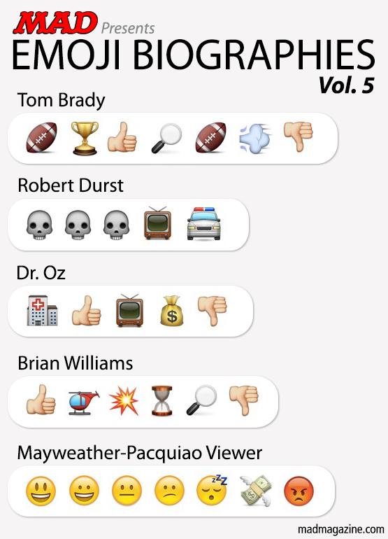 MAD Magazine Emoji Biographies, Vol. 5 Idiotical Originals, Emoji Biographies, Tom Brady, Deflate Gate, Robert Durst, Dr. Oz, Brian Williams, Floyd Mayweather, Manny Pacquiao, Snail Olympics Scandals