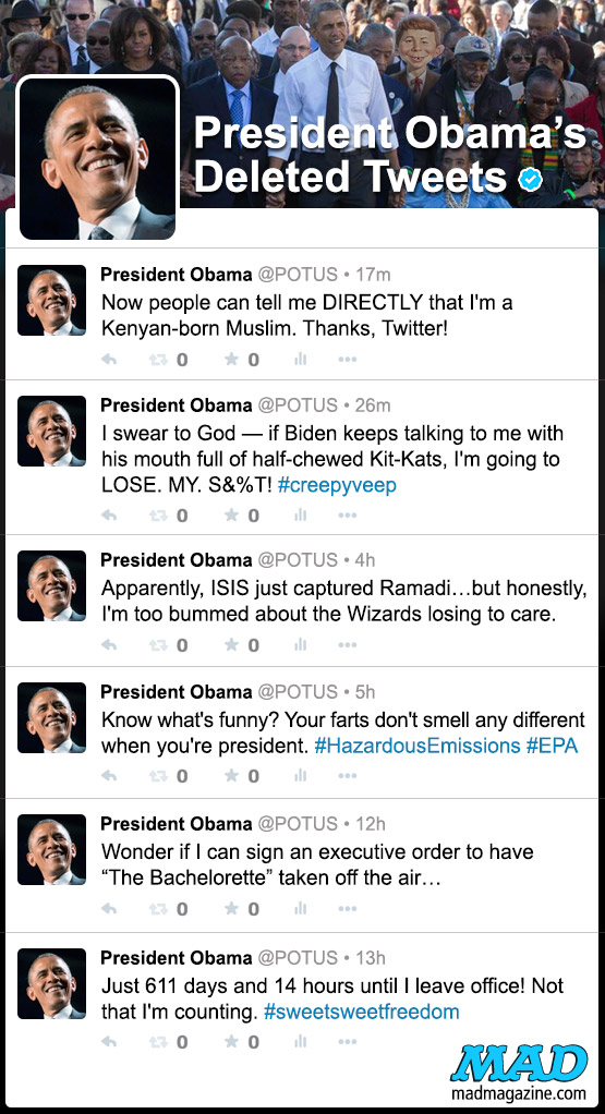 MAD Magazine President Obama's Deleted Tweets Idiotical Originals, Twitter, Social Media, Tweet, Barack Obama, President, Politics, Stan Lee J. Cobb