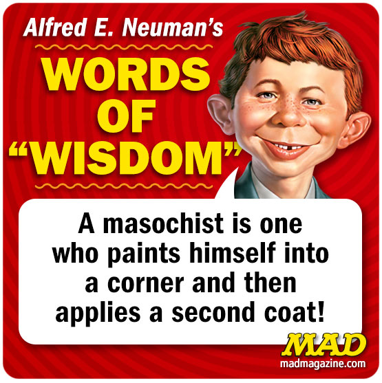 mad magazine the idiotical alfred e neuman's words of wisodm